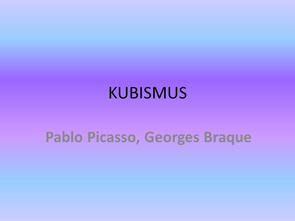 Pablo Picasso, Georges Braque