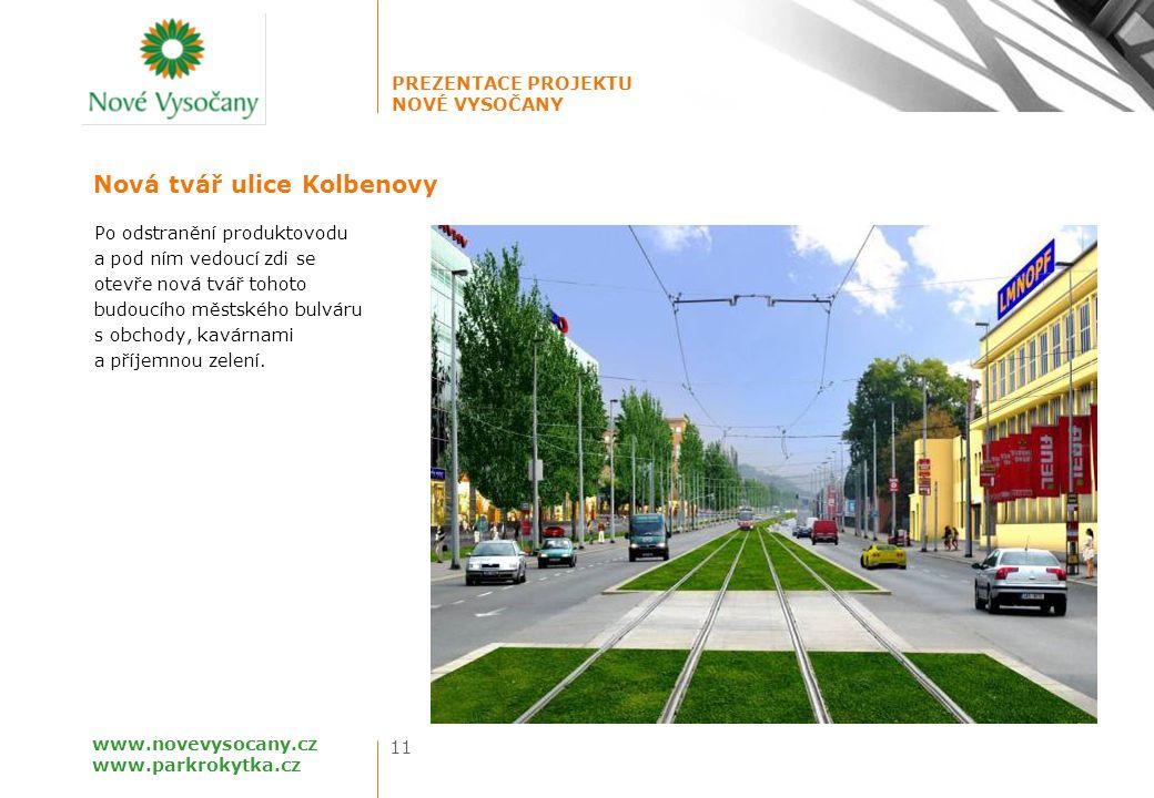 Nová tvář ulice Kolbenovy