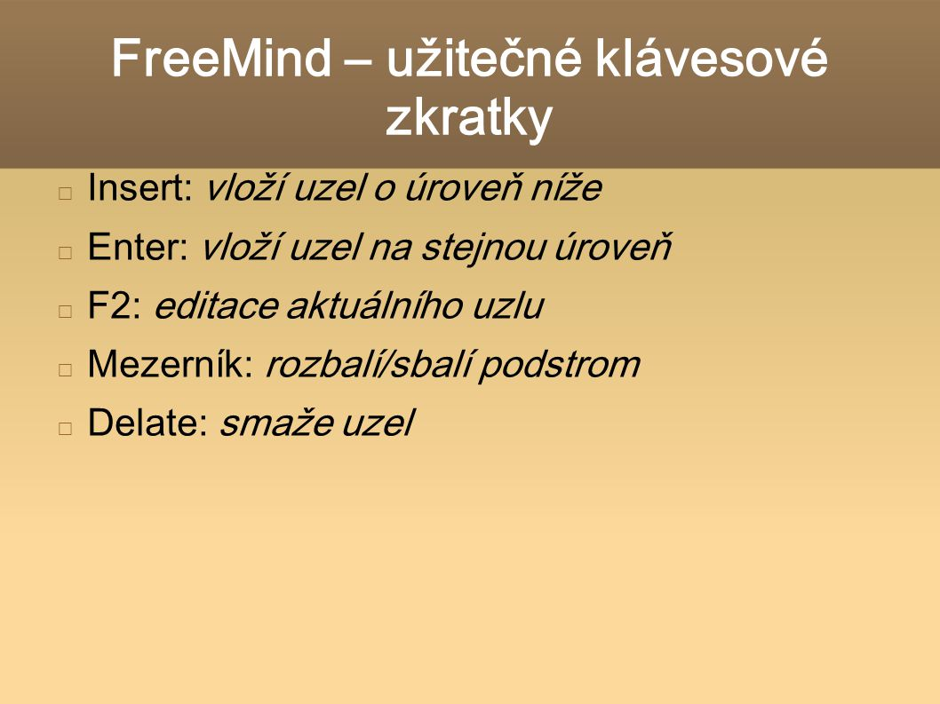 FreeMind – užitečné klávesové zkratky