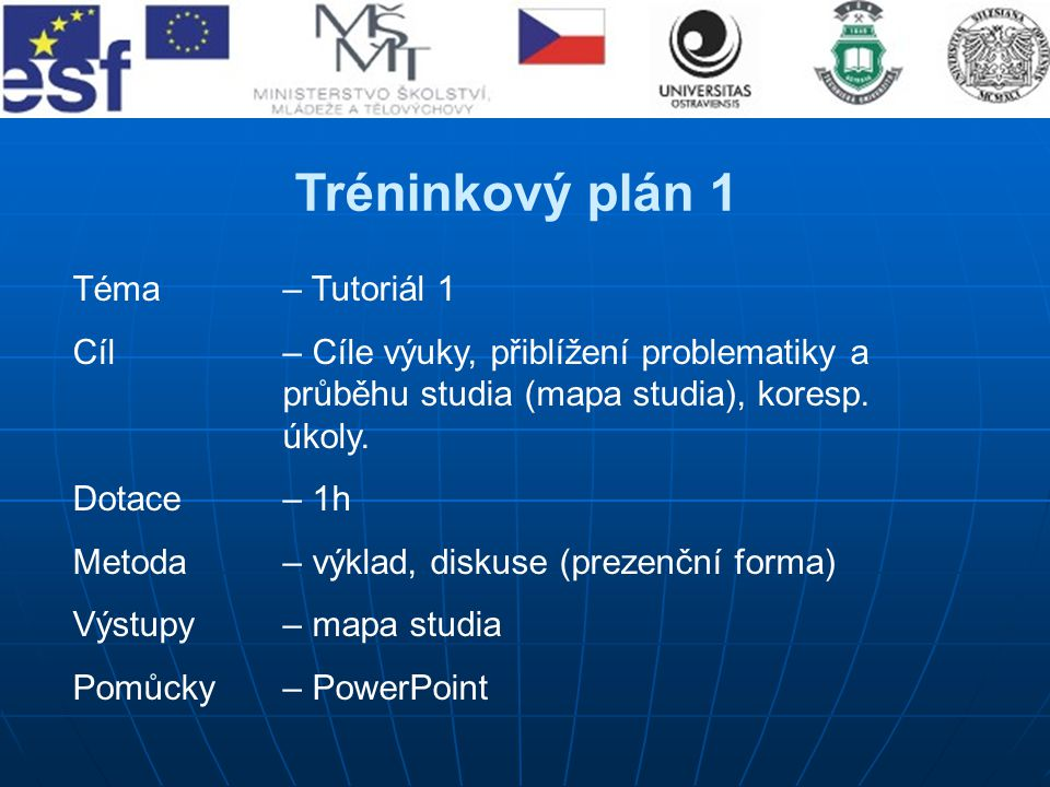 Tréninkový plán 1 Téma – Tutoriál 1