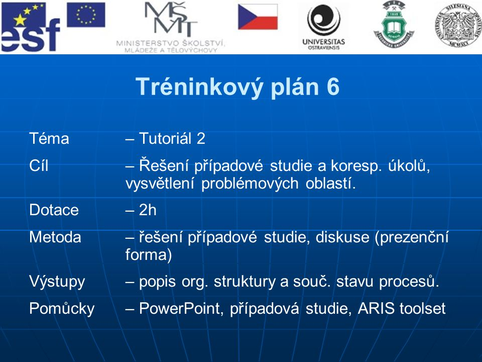 Tréninkový plán 6 Téma – Tutoriál 2