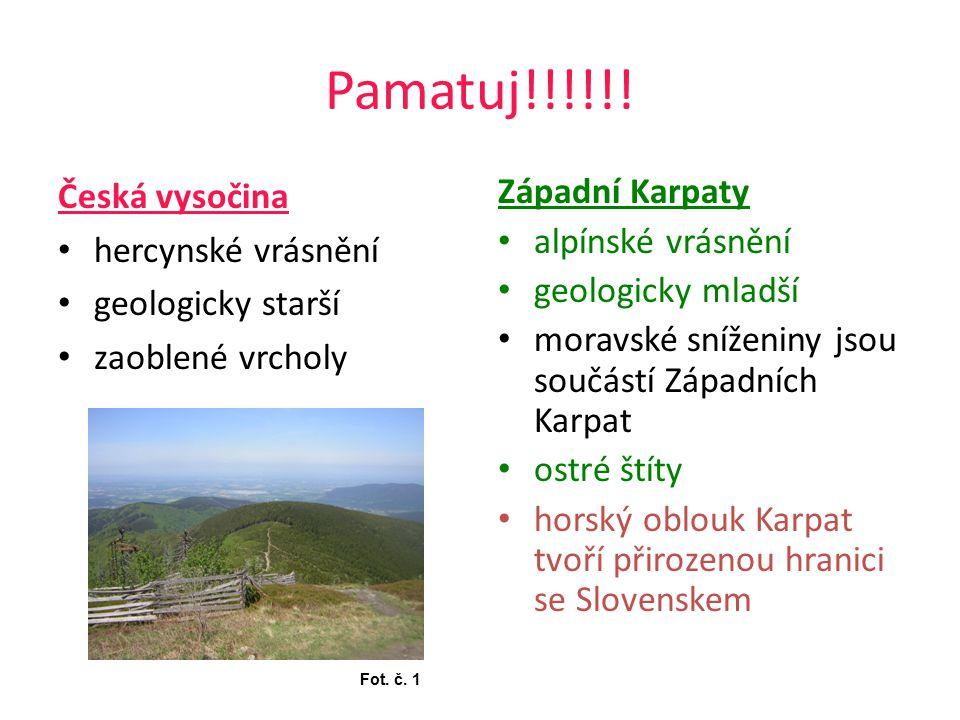 Pamatuj!!!!!! Česká vysočina hercynské vrásnění geologicky starší