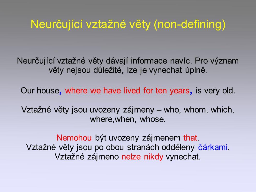 Neurčující vztažné věty (non-defining)