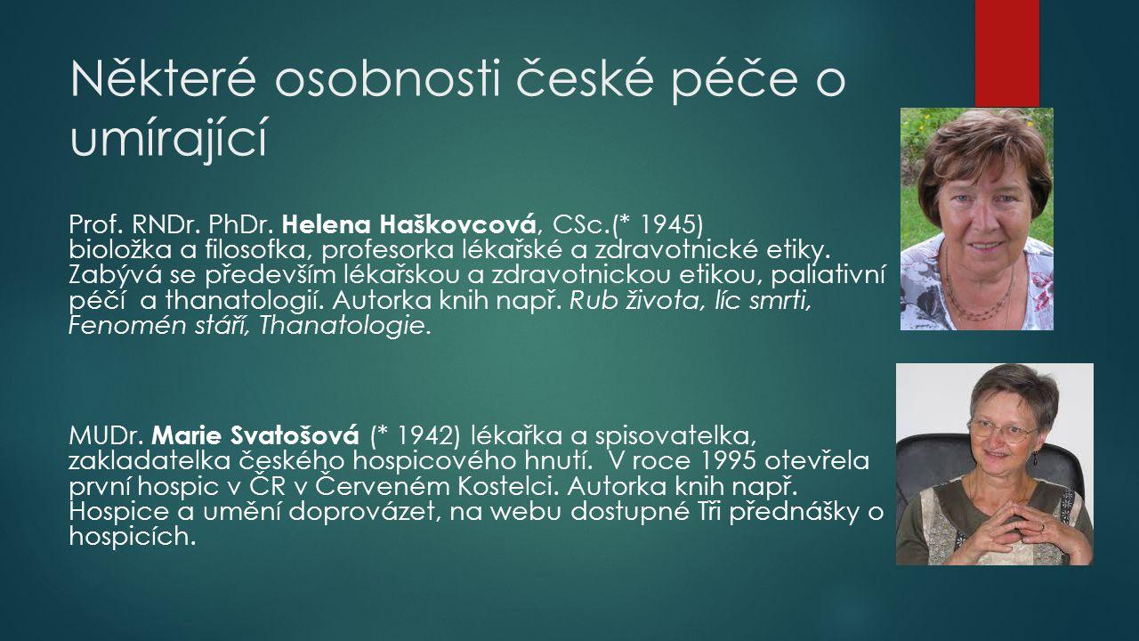 Některé osobnosti české péče o umírající