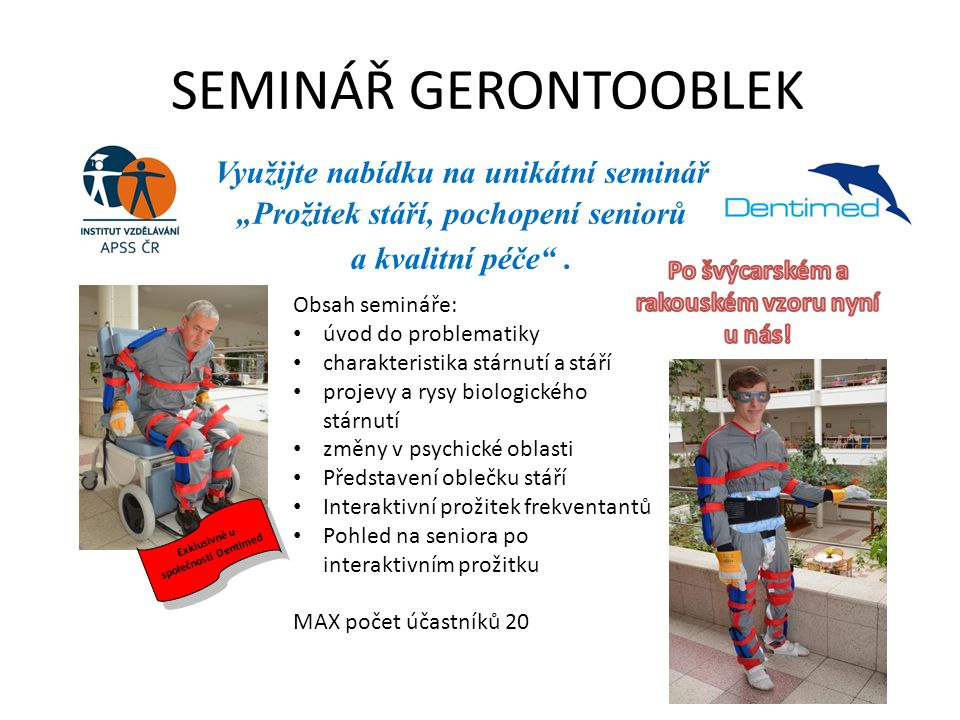 SEMINÁŘ GERONTOOBLEK Využijte nabídku na unikátní seminář