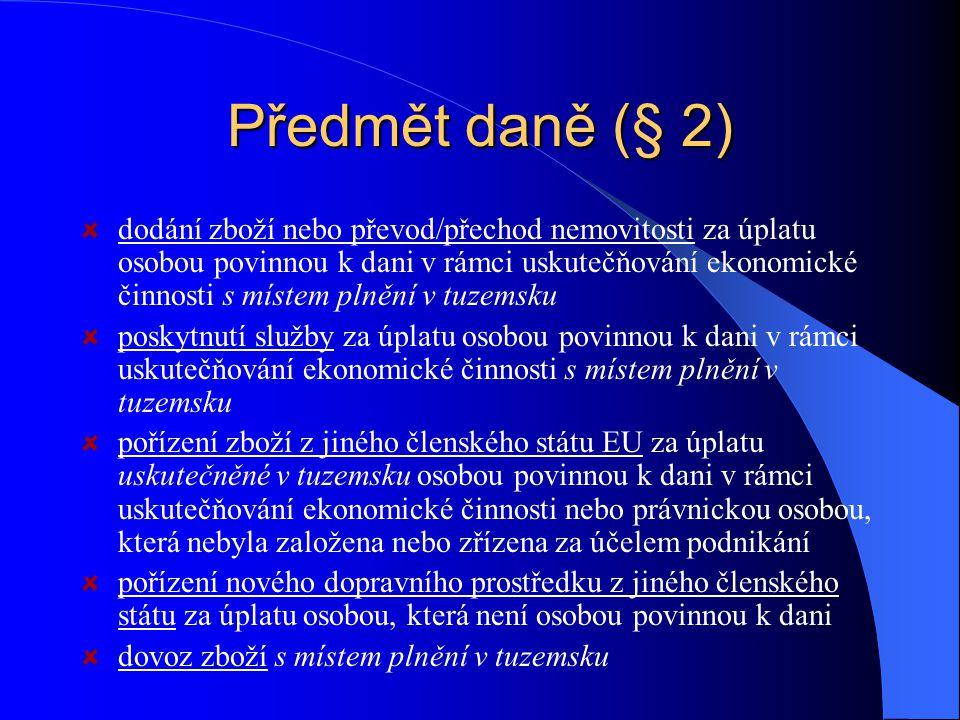 Předmět daně (§ 2)