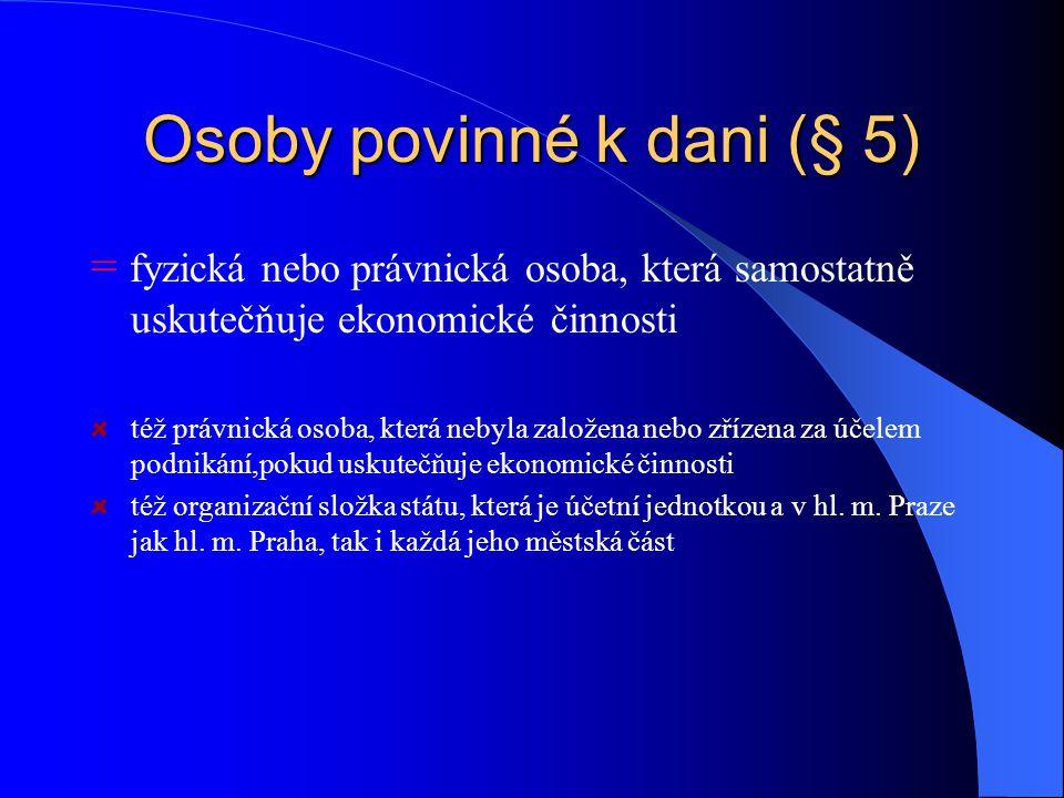 Osoby povinné k dani (§ 5)