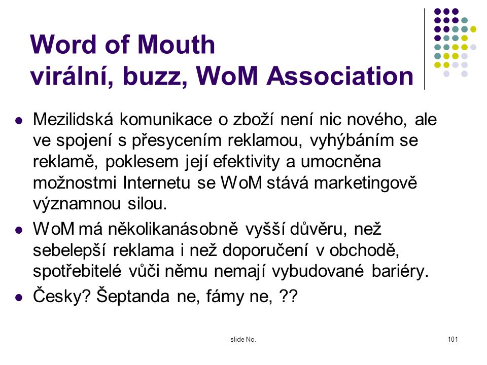 Word of Mouth virální, buzz, WoM Association