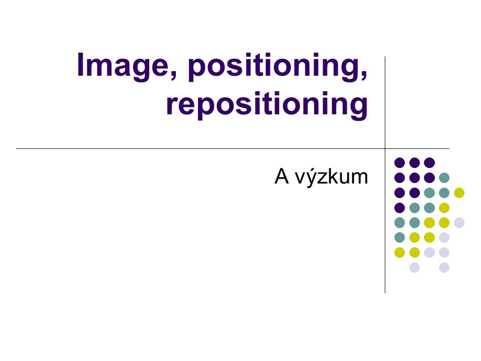 Image, positioning, repositioning