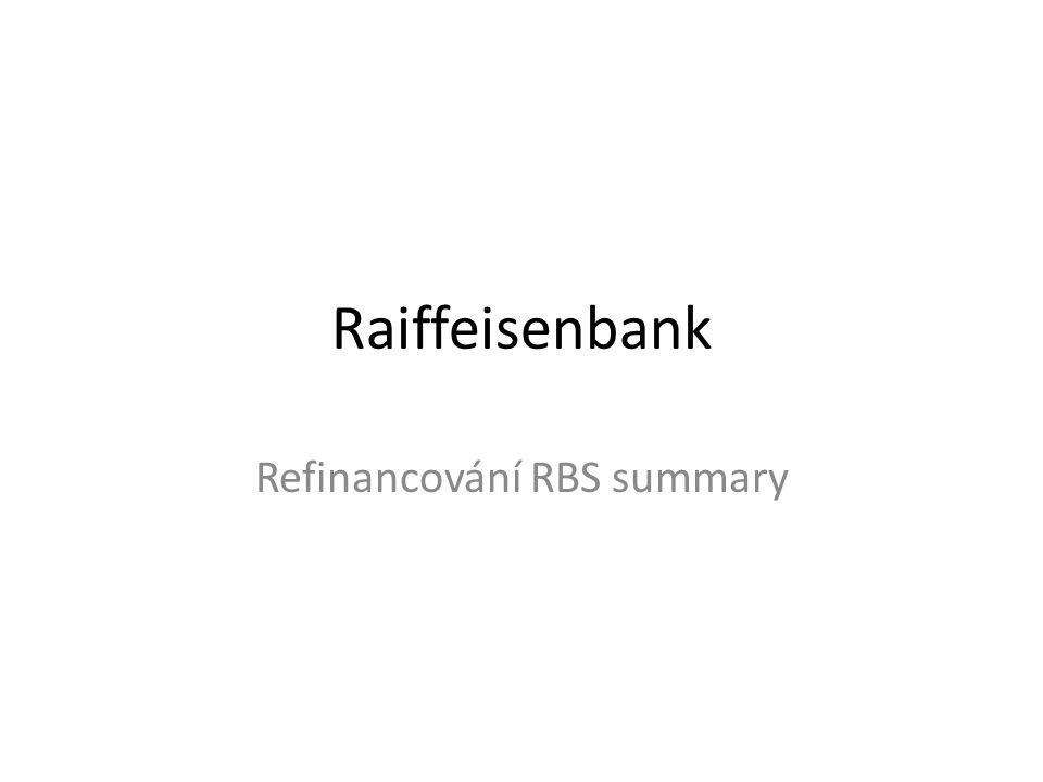 Refinancování RBS summary