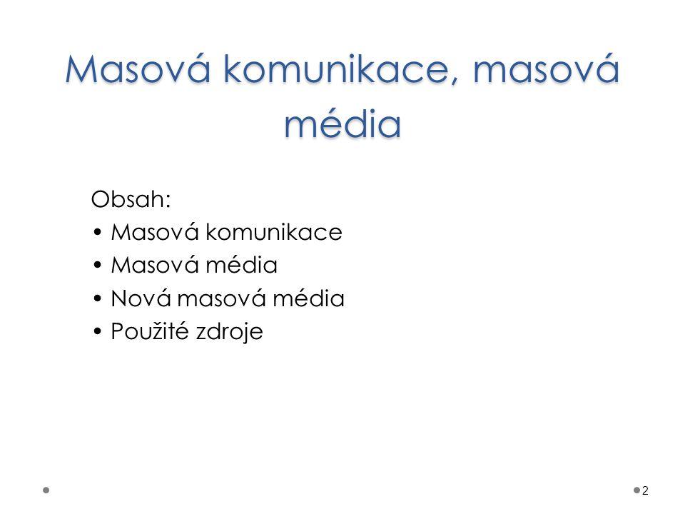 Masová komunikace, masová média