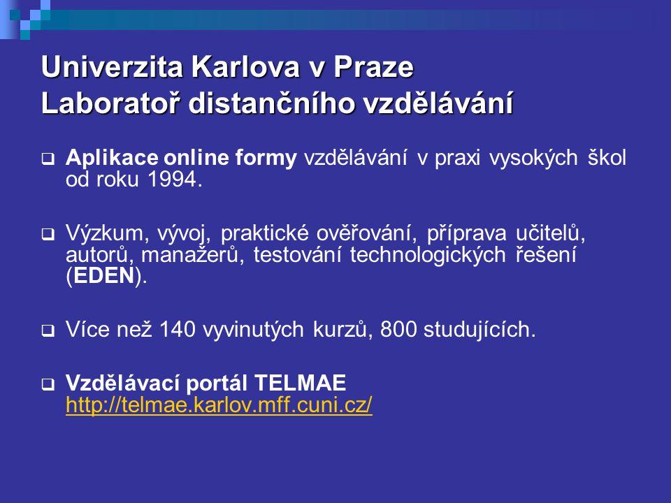 Univerzita Karlova v Praze Laboratoř distančního vzdělávání