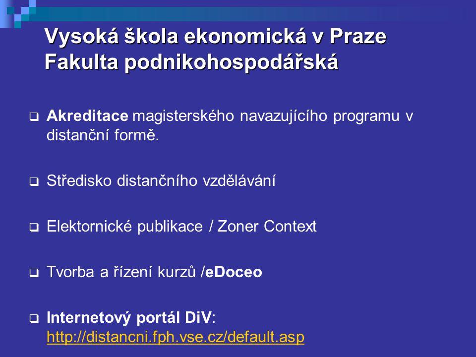 Vysoká škola ekonomická v Praze Fakulta podnikohospodářská