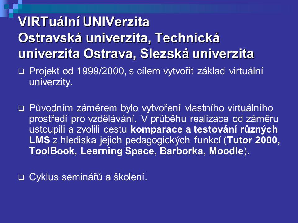 VIRTuální UNIVerzita Ostravská univerzita, Technická univerzita Ostrava, Slezská univerzita