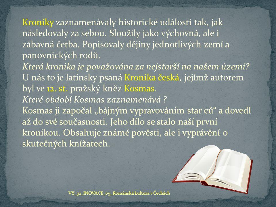 Která kronika je považována za nejstarší na našem území