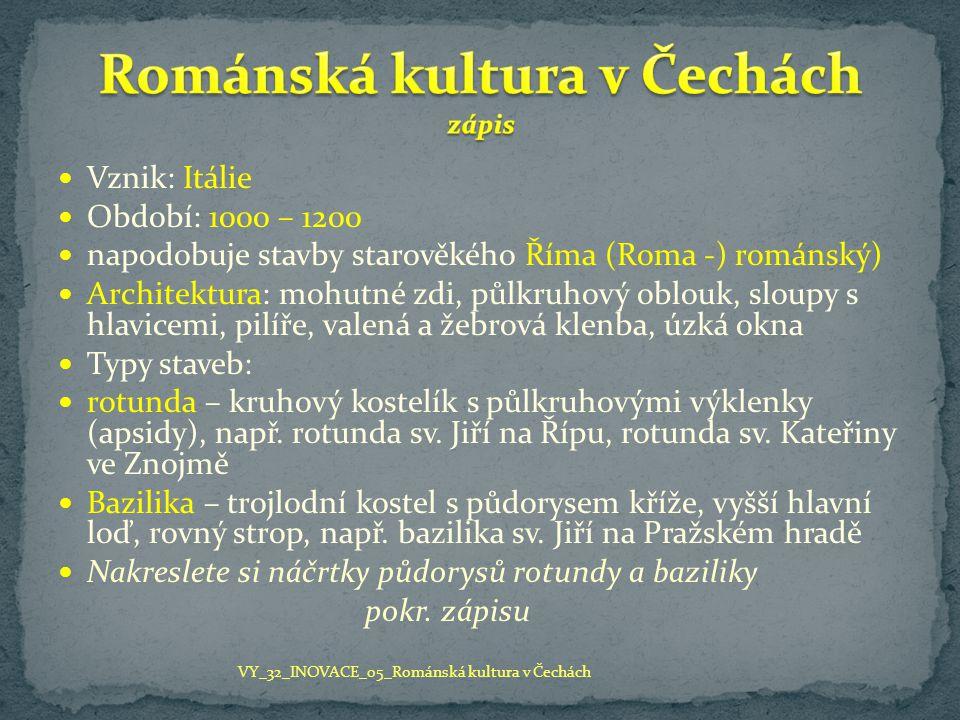 Románská kultura v Čechách zápis