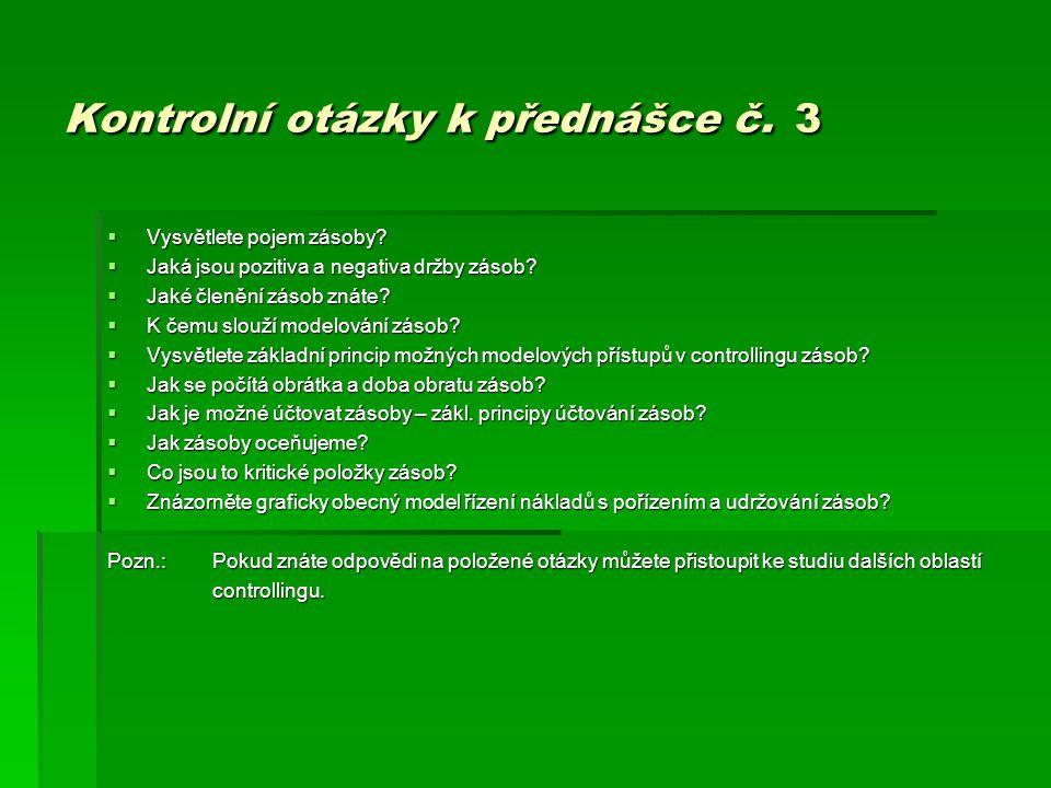 Kontrolní otázky k přednášce č. 3