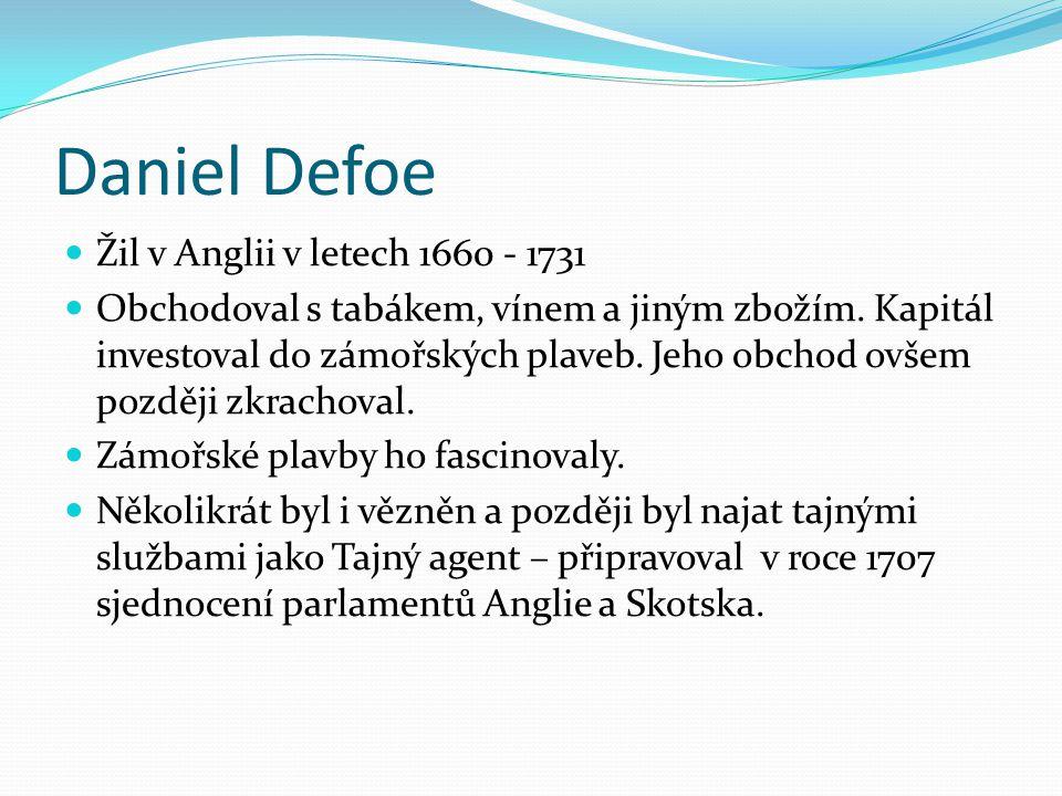 Daniel Defoe Žil v Anglii v letech 1660 - 1731