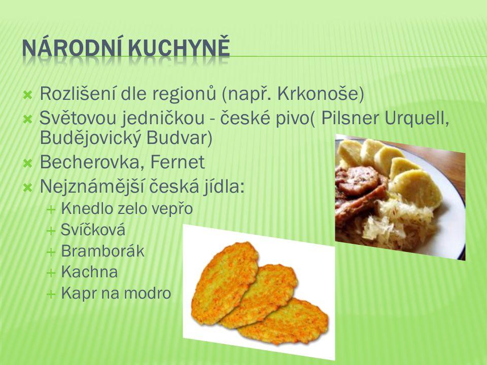 Národní kuchyně Rozlišení dle regionů (např. Krkonoše)