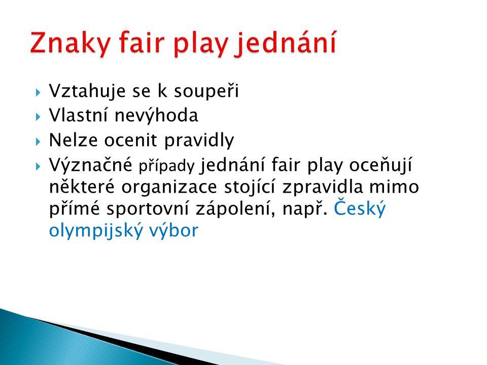 Znaky fair play jednání