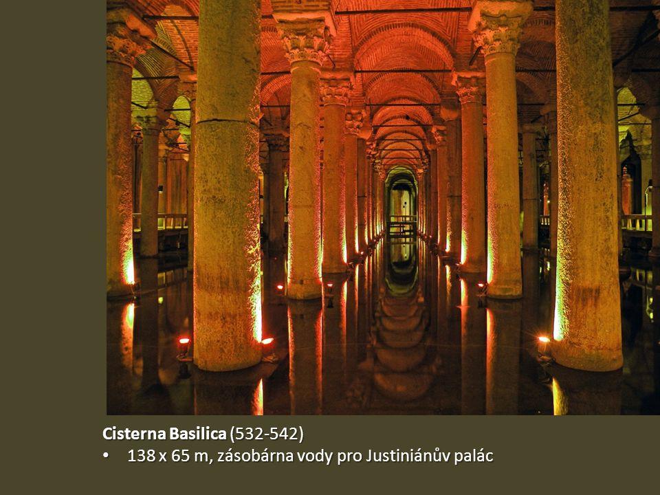 Cisterna Basilica (532-542) 138 x 65 m, zásobárna vody pro Justiniánův palác