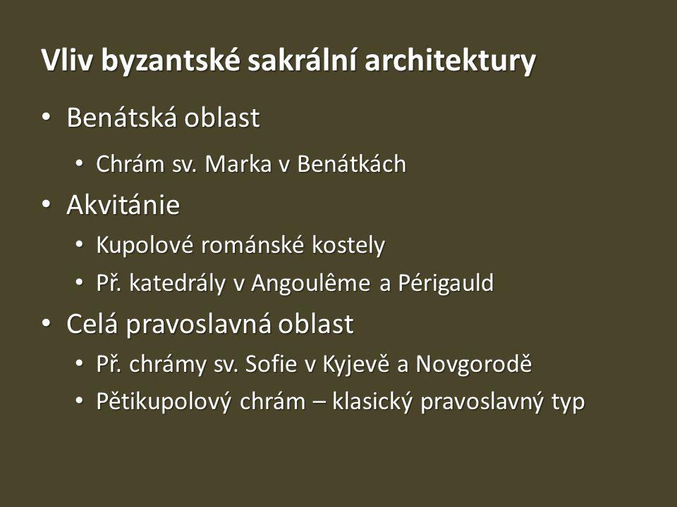 Vliv byzantské sakrální architektury
