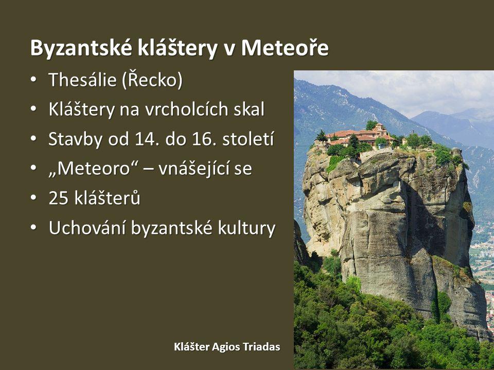 Byzantské kláštery v Meteoře