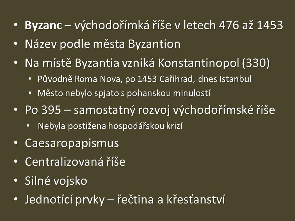 Byzanc – východořímká říše v letech 476 až 1453