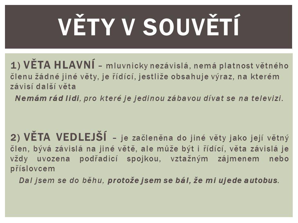 VĚTY V SOUVĚTÍ