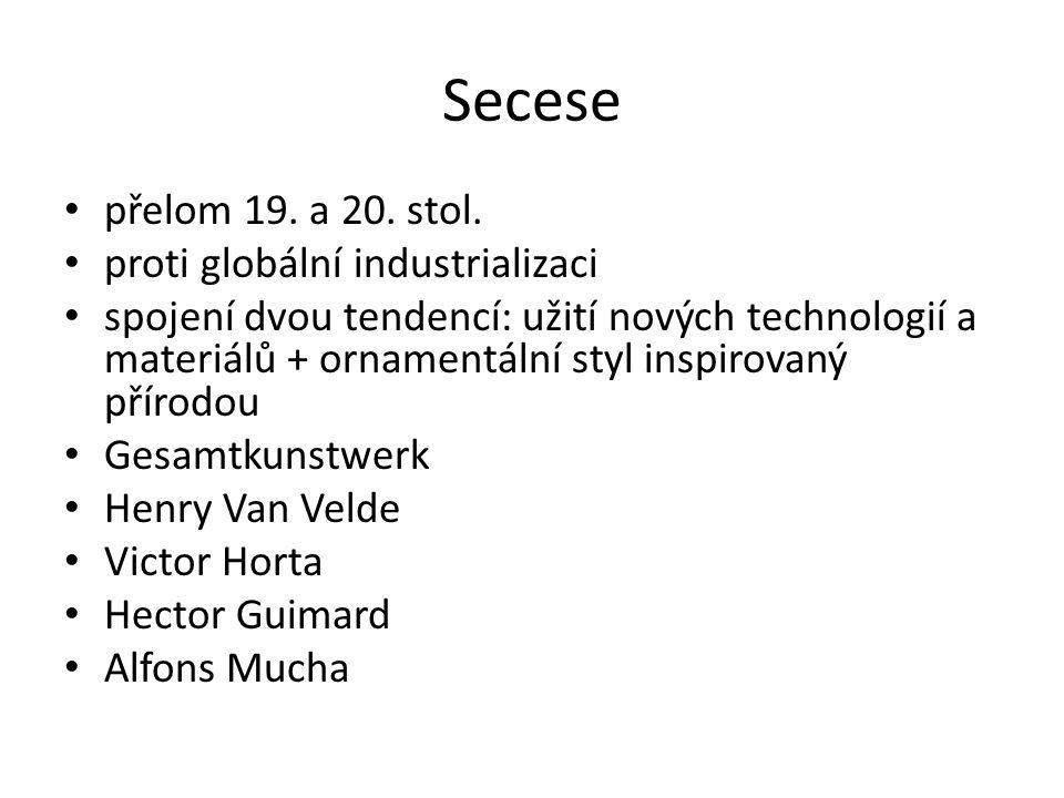 Secese přelom 19. a 20. stol. proti globální industrializaci