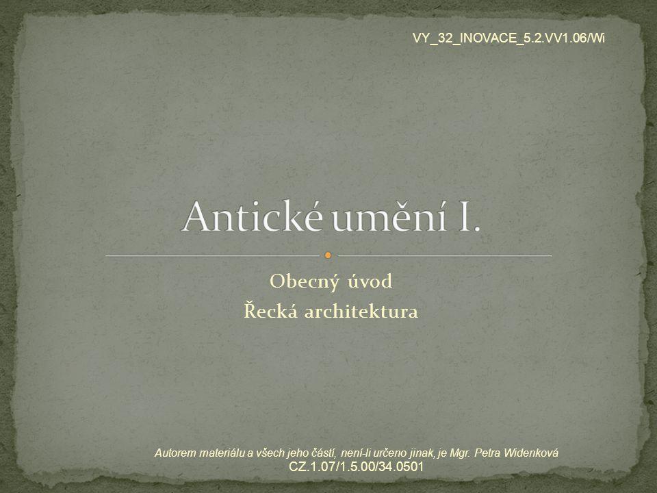 Obecný úvod Řecká architektura