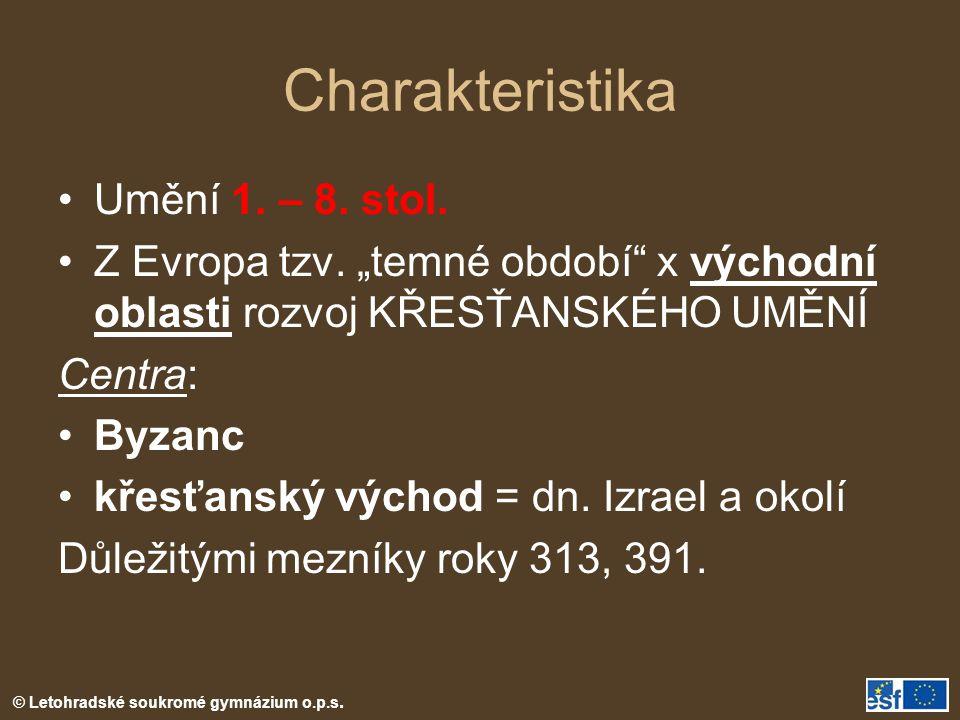 Charakteristika Umění 1. – 8. stol.