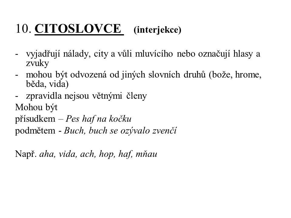10. CITOSLOVCE (interjekce)