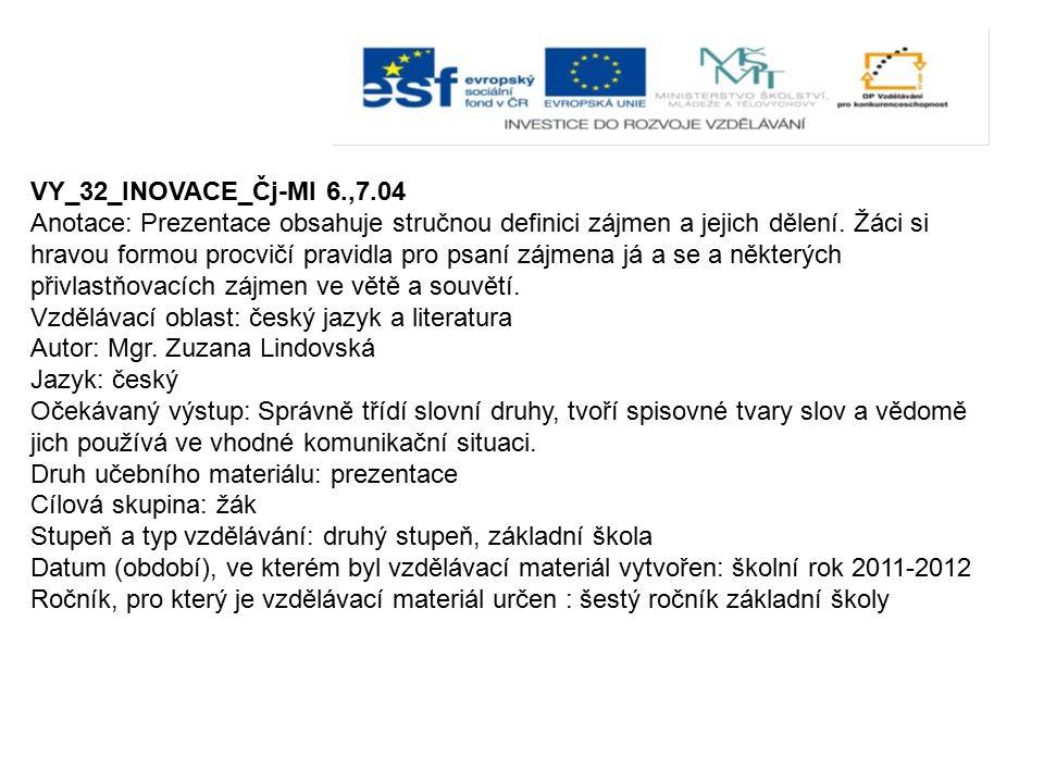 VY_32_INOVACE_Čj-Ml 6.,7.04