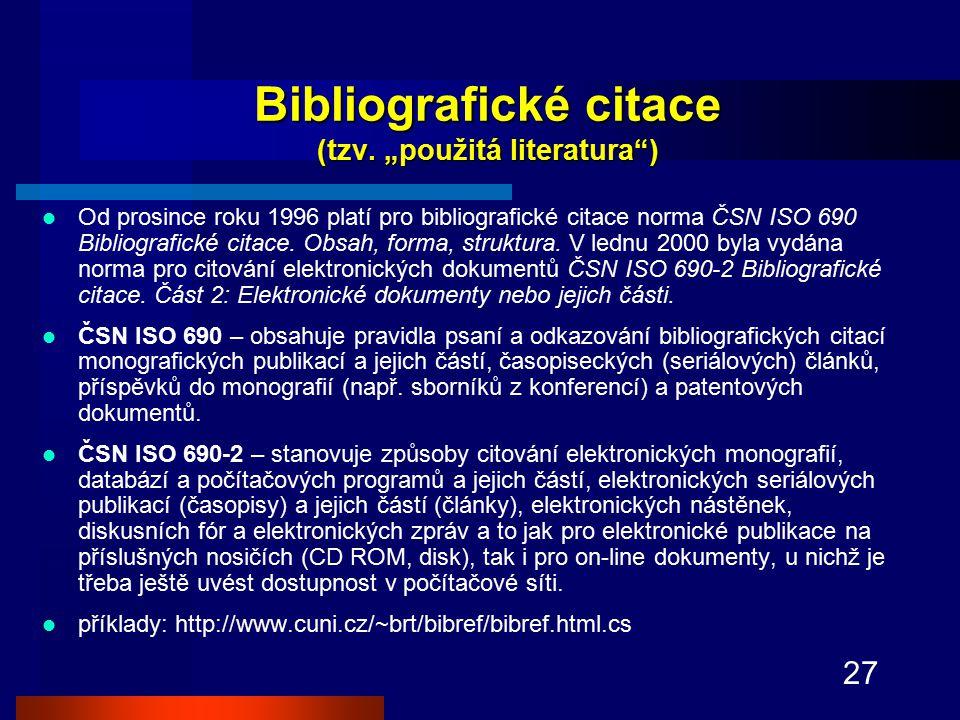 """Bibliografické citace (tzv. """"použitá literatura )"""
