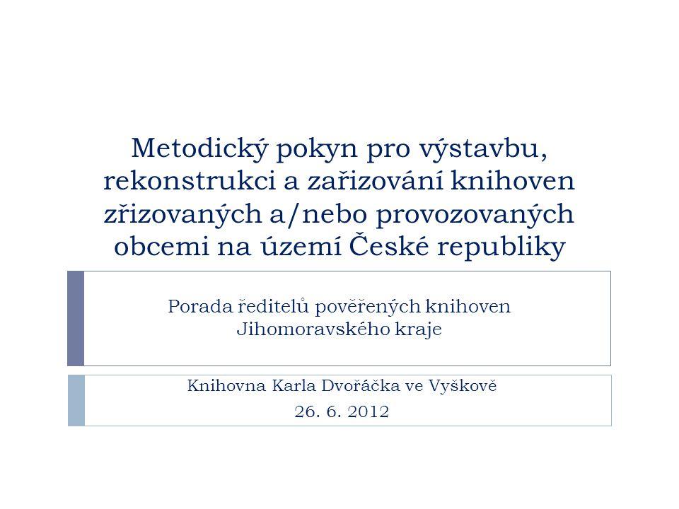 Knihovna Karla Dvořáčka ve Vyškově 26. 6. 2012
