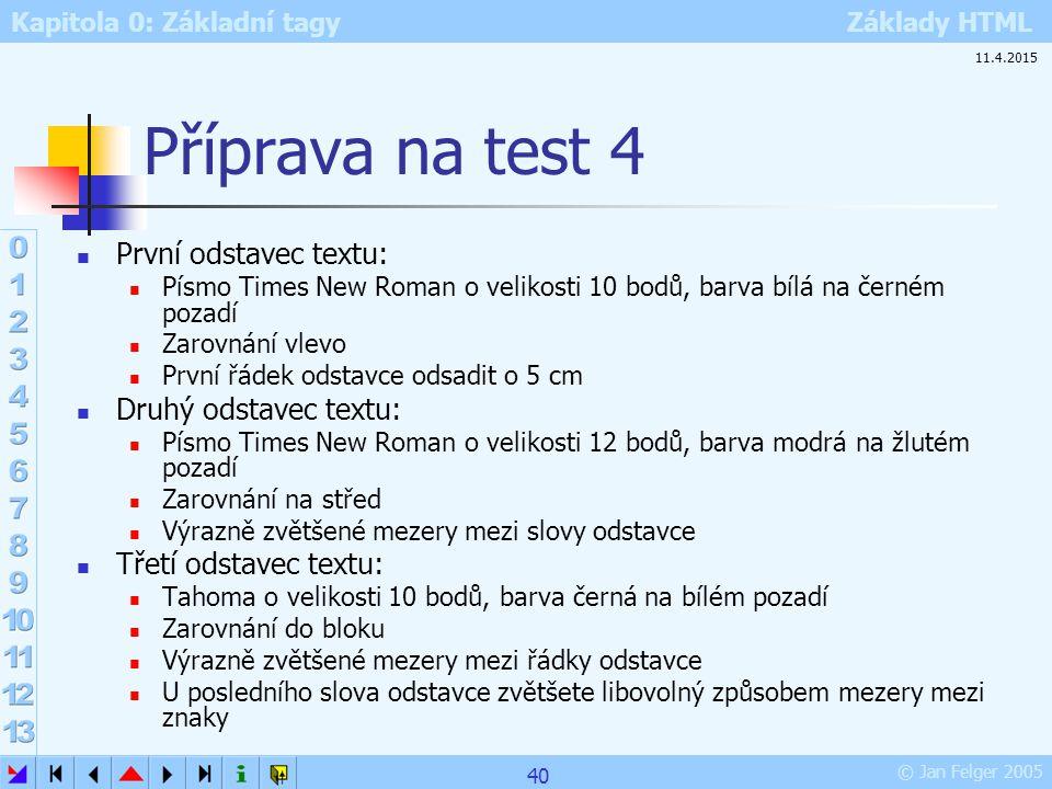 Příprava na test 4 První odstavec textu: Druhý odstavec textu: