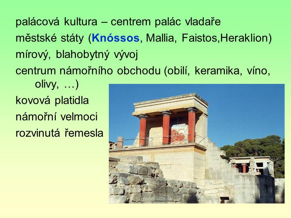 palácová kultura – centrem palác vladaře