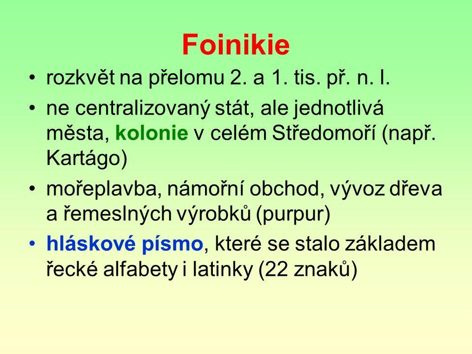 Foinikie rozkvět na přelomu 2. a 1. tis. př. n. l.