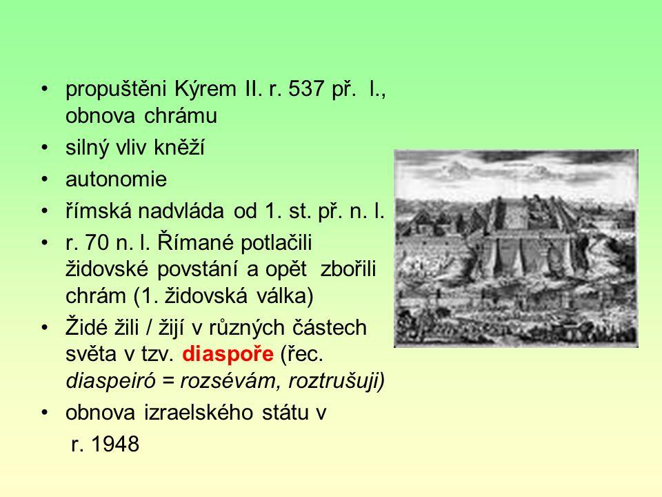 propuštěni Kýrem II. r. 537 př. l., obnova chrámu