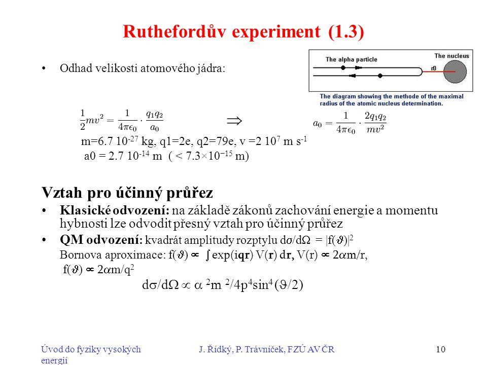 Ruthefordův experiment (1.3)