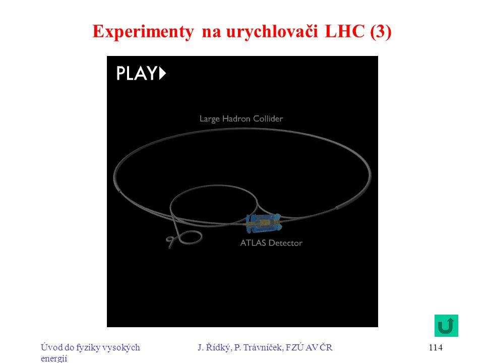 Experimenty na urychlovači LHC (3)