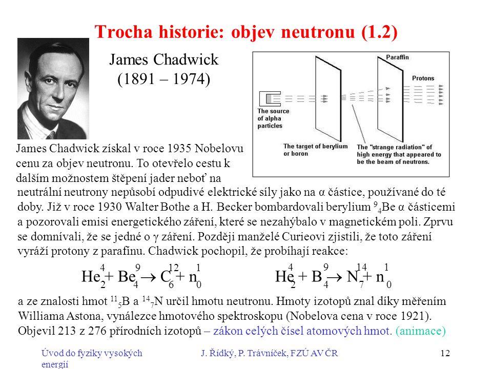Trocha historie: objev neutronu (1.2)