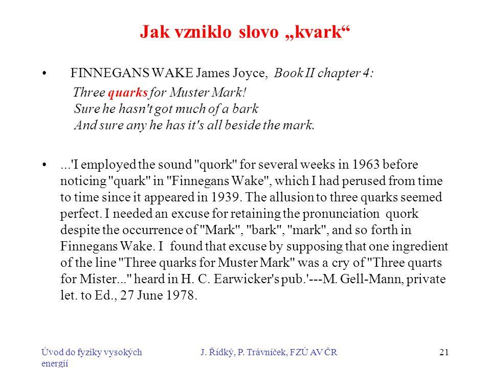 """Jak vzniklo slovo """"kvark"""