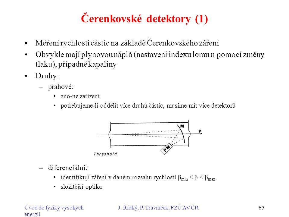 Čerenkovské detektory (1)