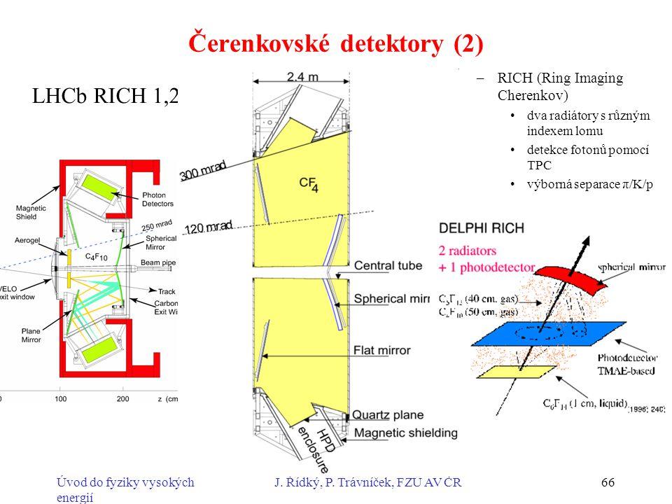 Čerenkovské detektory (2)