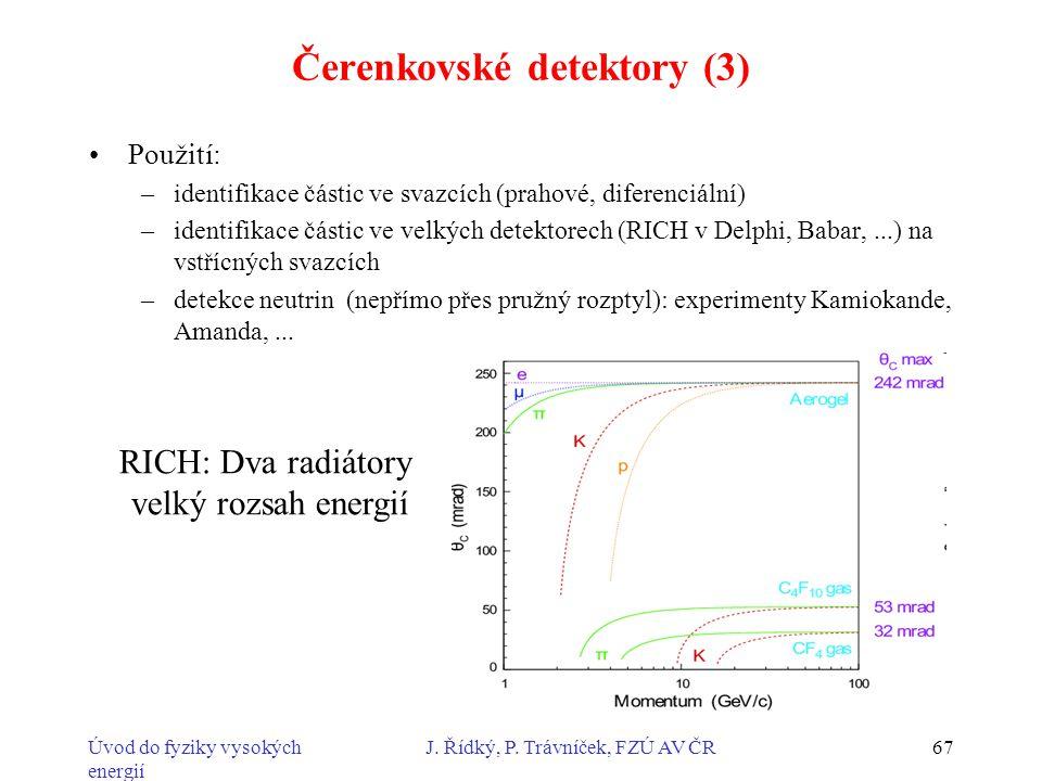 Čerenkovské detektory (3)