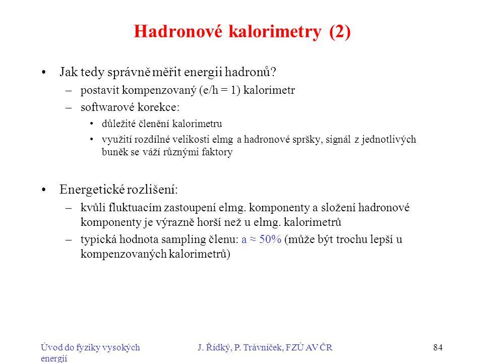 Hadronové kalorimetry (2)