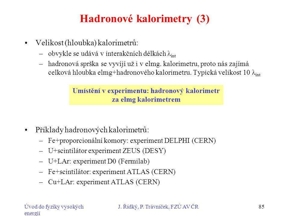 Hadronové kalorimetry (3)