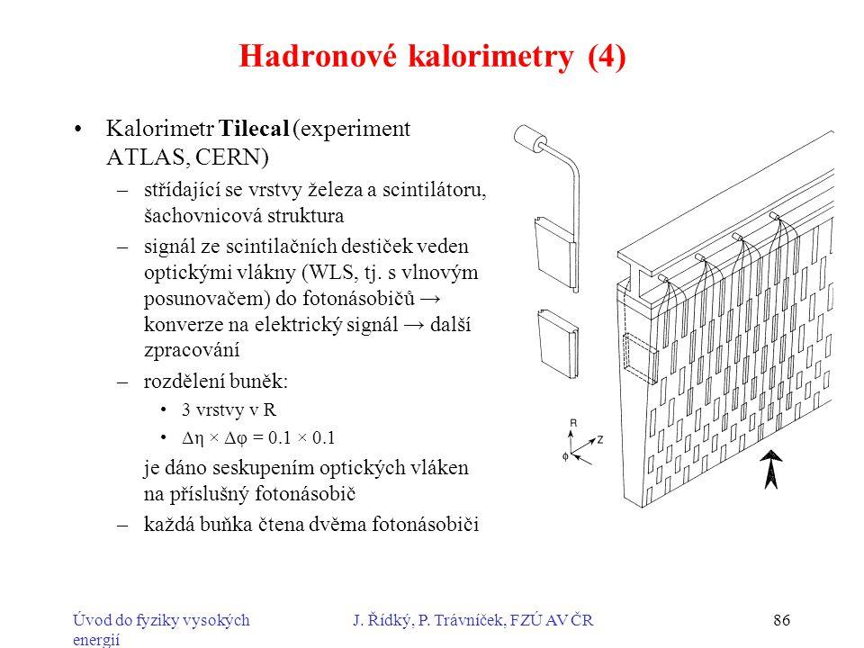 Hadronové kalorimetry (4)